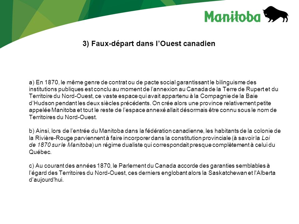 3) Faux-départ dans l'Ouest canadien