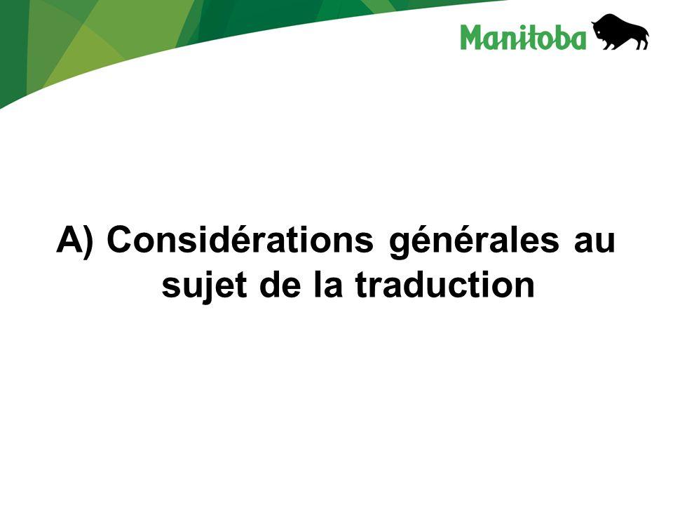 A) Considérations générales au sujet de la traduction