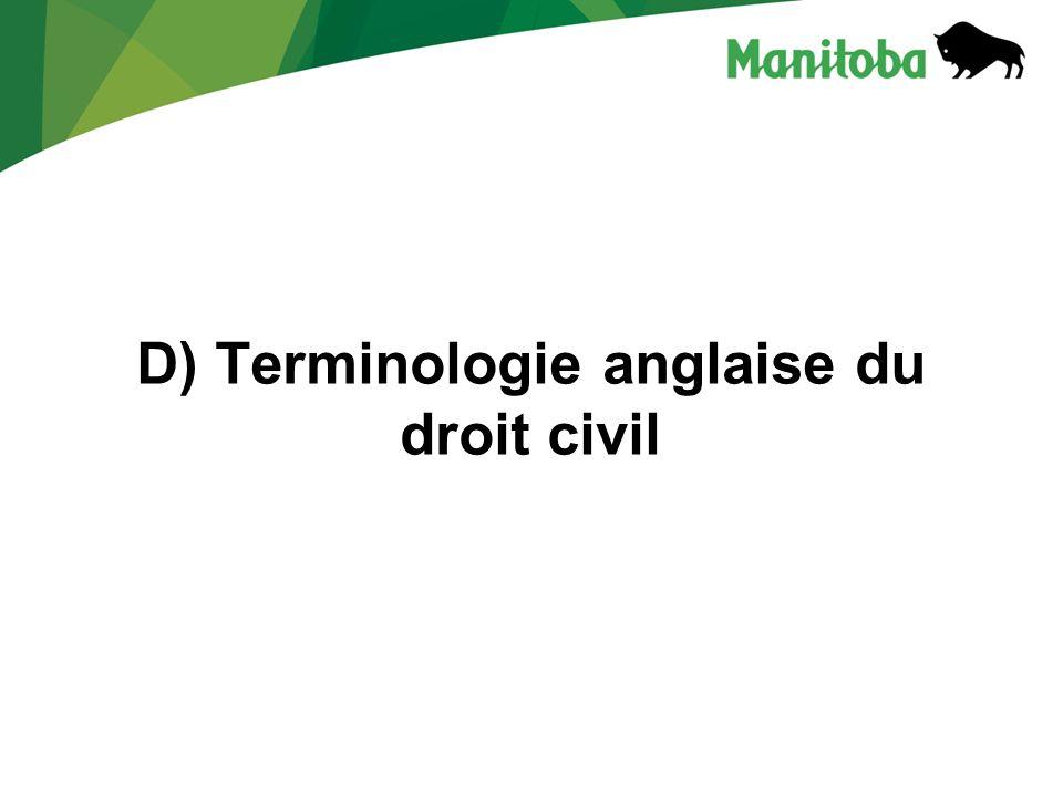 D) Terminologie anglaise du droit civil