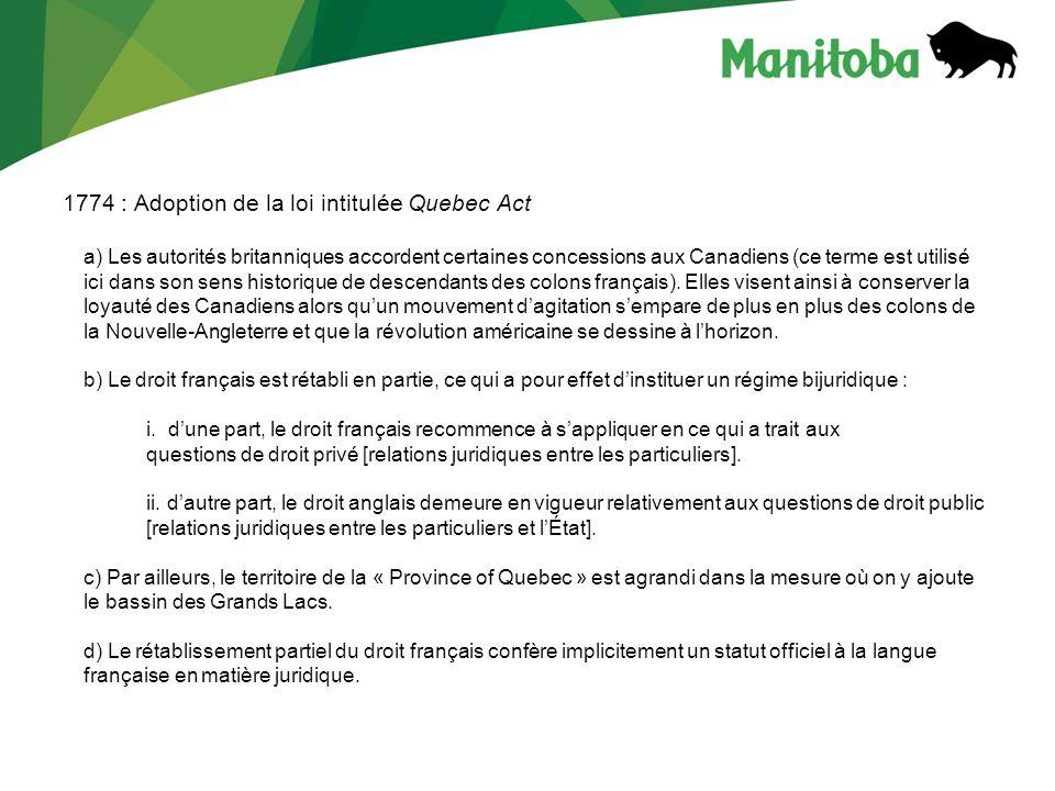 1774 : Adoption de la loi intitulée Quebec Act
