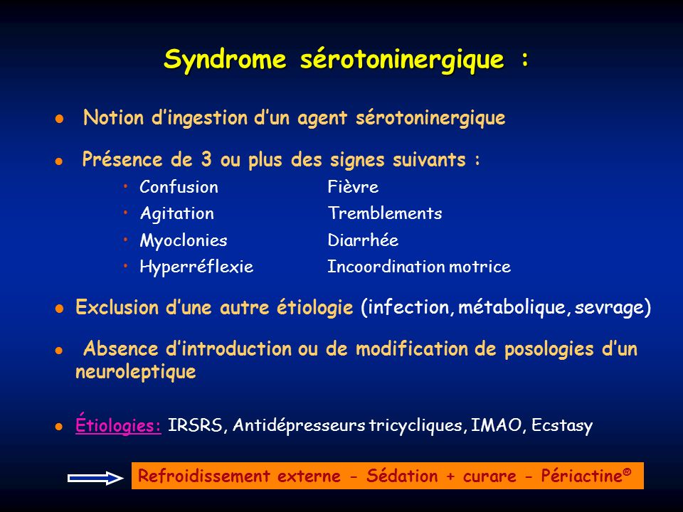 Syndrome sérotoninergique :