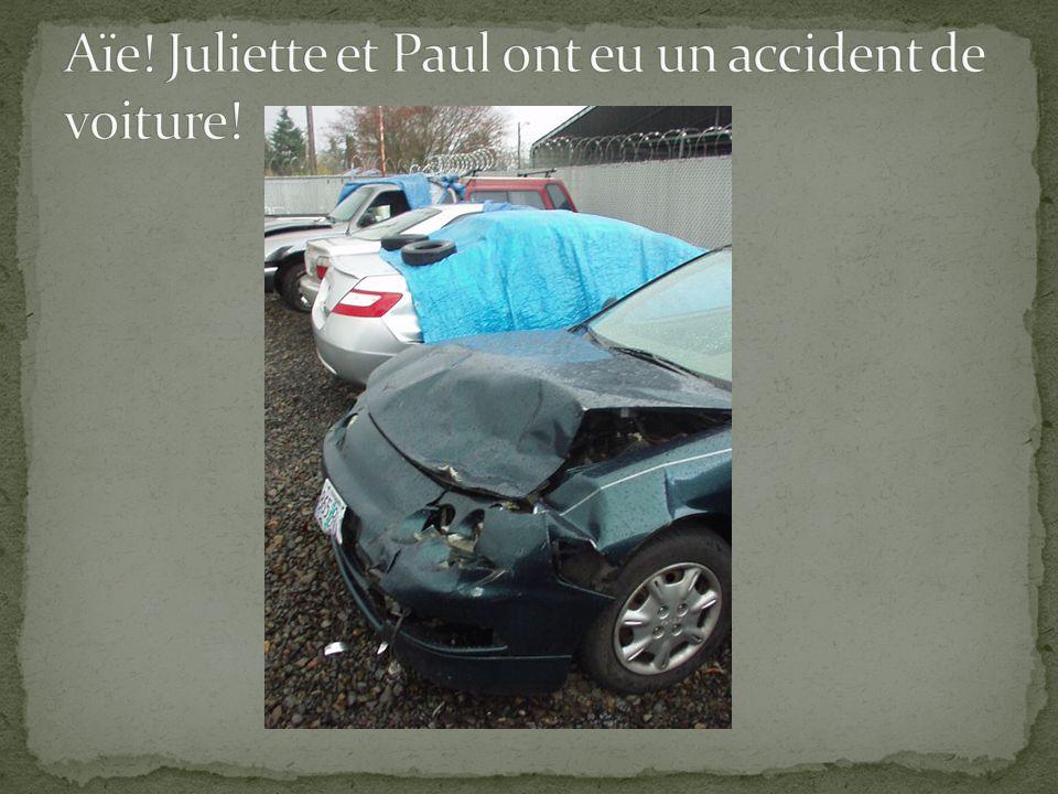 Aïe! Juliette et Paul ont eu un accident de voiture!