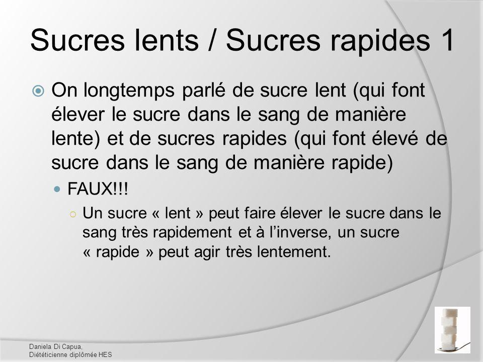Sucres lents / Sucres rapides 1