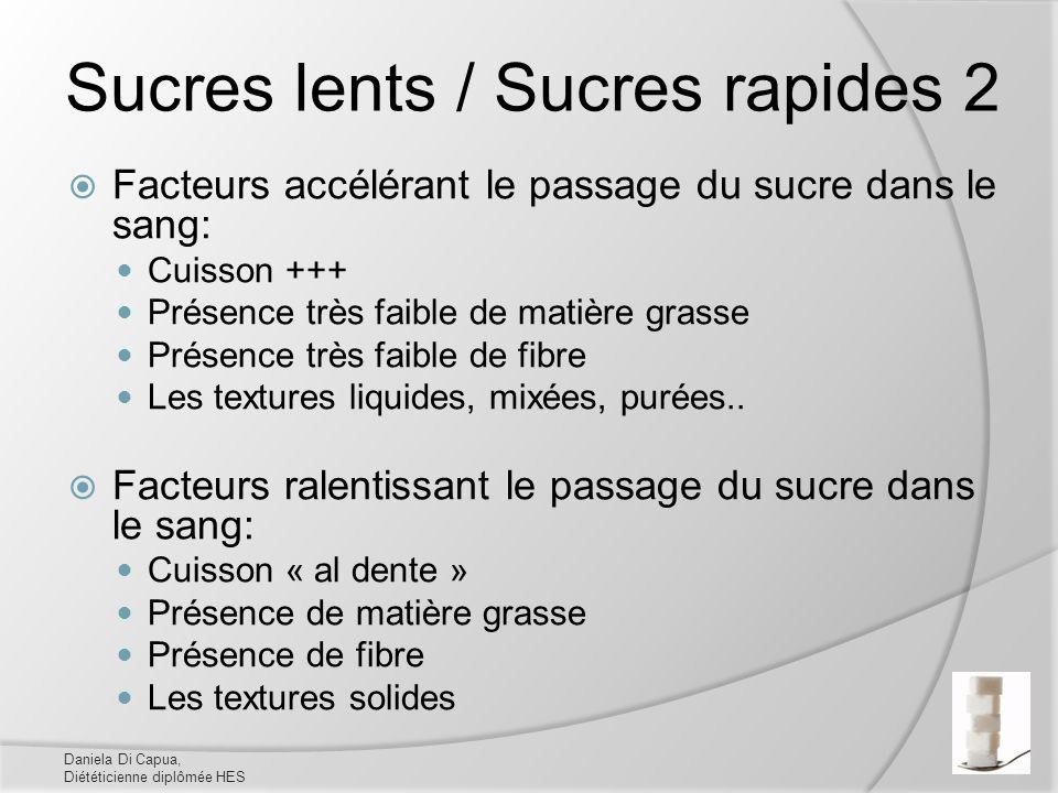 Sucres lents / Sucres rapides 2