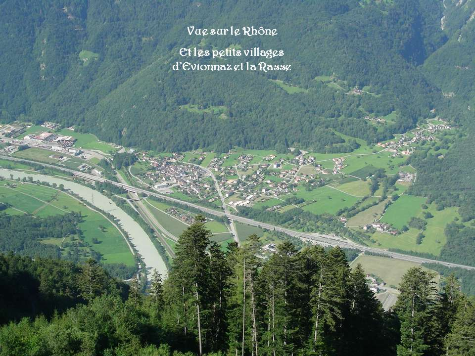 Et les petits villages d'Evionnaz et la Rasse