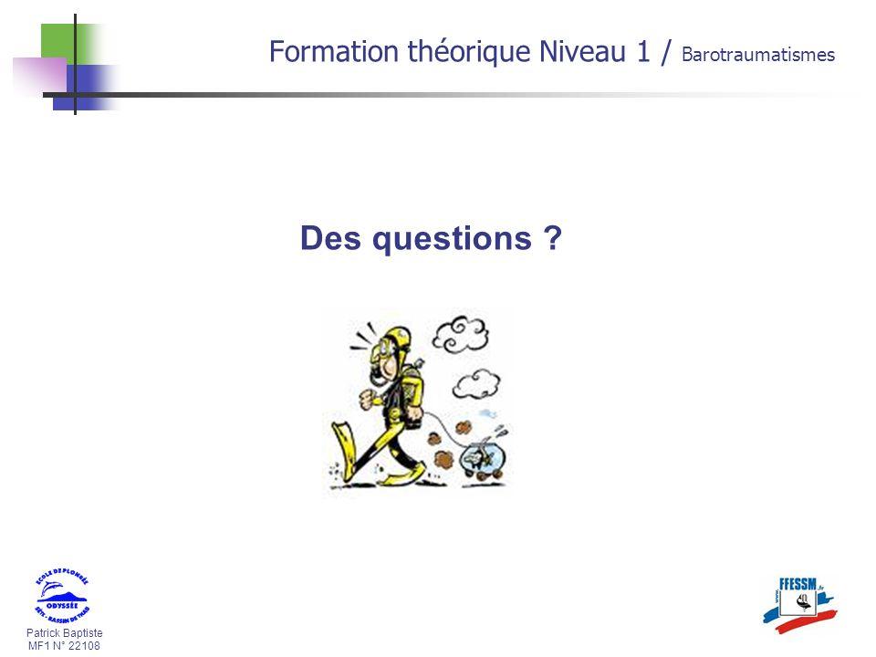 Des questions Formation théorique Niveau 1 / Barotraumatismes