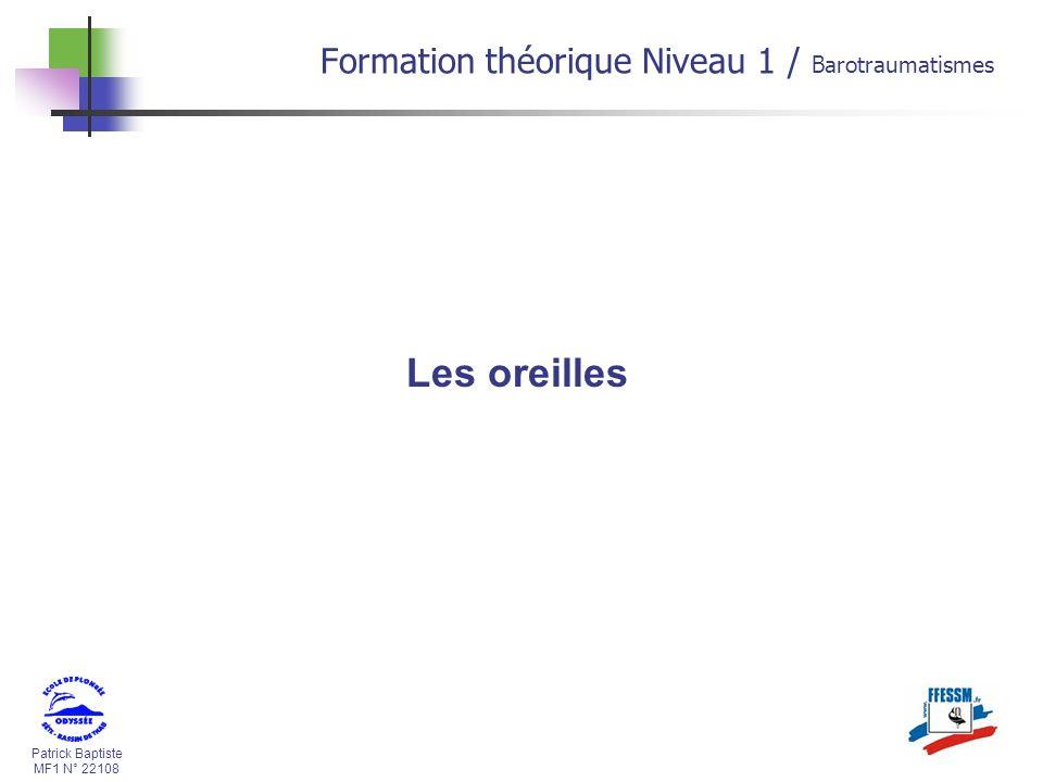 Les oreilles Formation théorique Niveau 1 / Barotraumatismes *