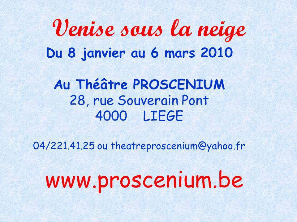 04/221.41.25 ou theatreproscenium@yahoo.fr