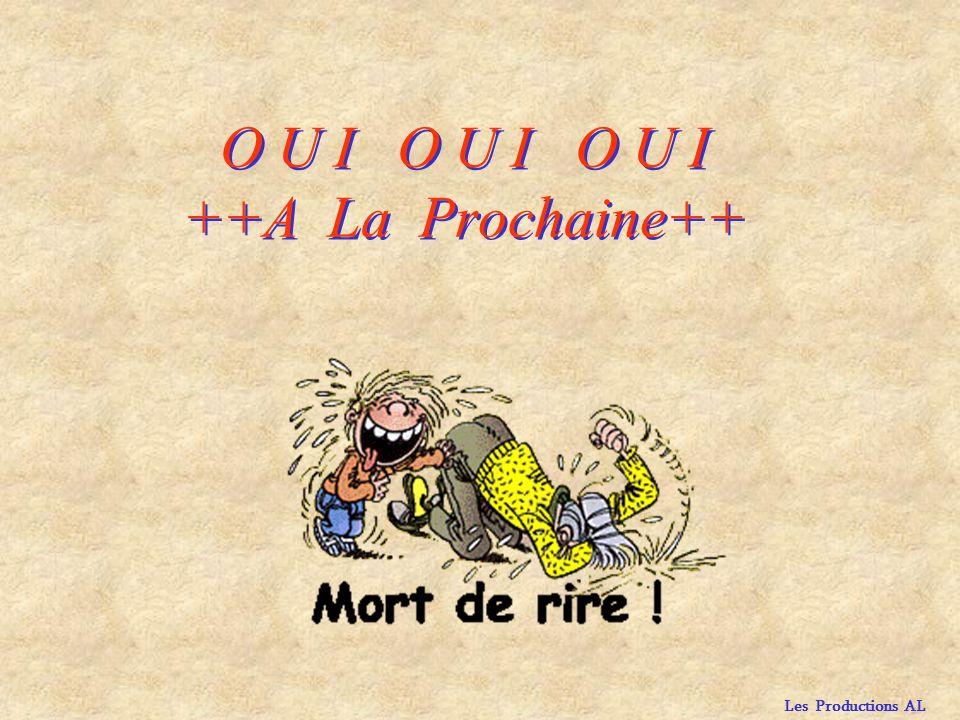 O U I O U I O U I ++A La Prochaine++
