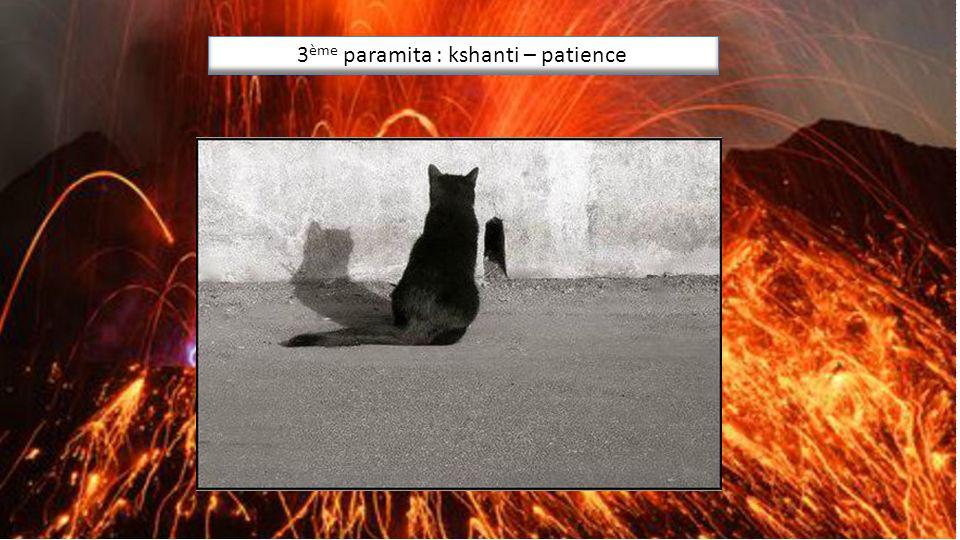 3ème paramita : kshanti – patience