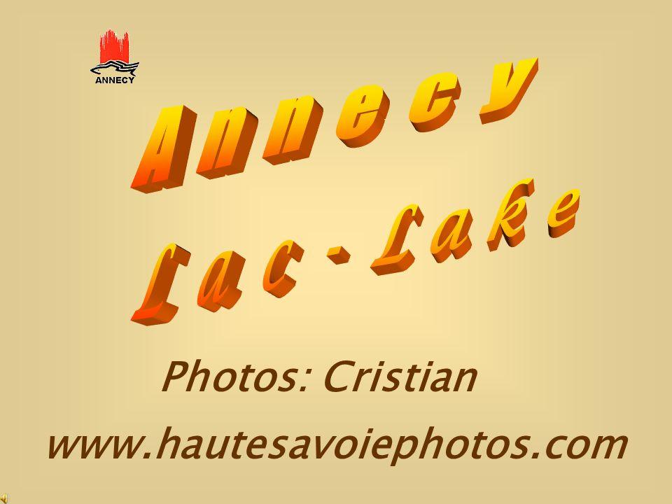 L a c - L a k e A n n e c y Photos: Cristian www.hautesavoiephotos.com