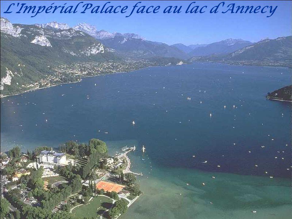 L Impérial Palace face au lac d Annecy