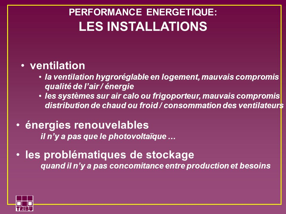 PERFORMANCE ENERGETIQUE: