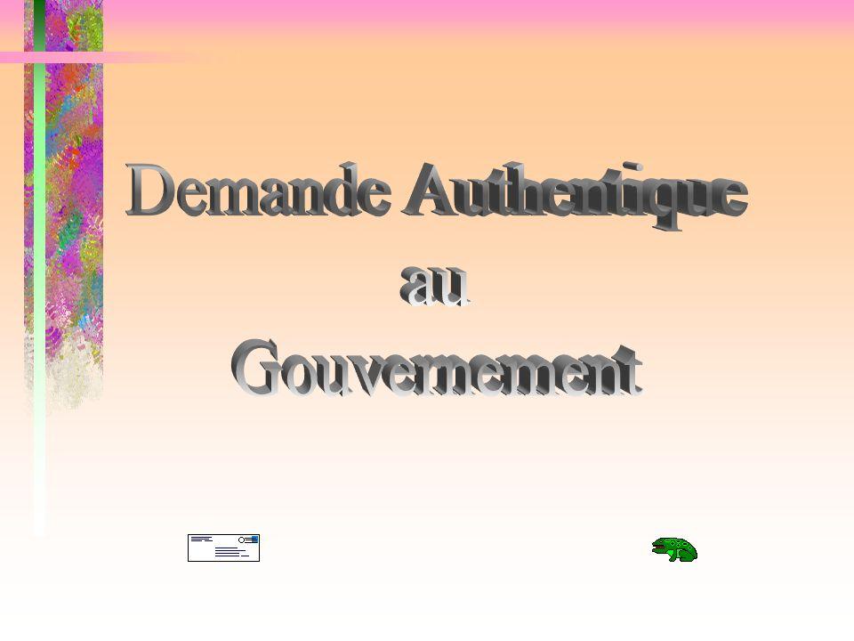Demande Authentique au Gouvernement