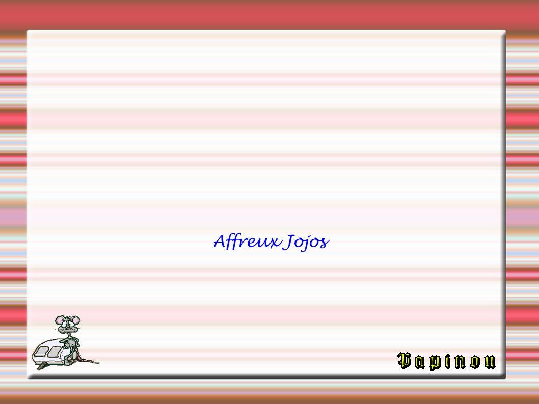 Affreux Jojos