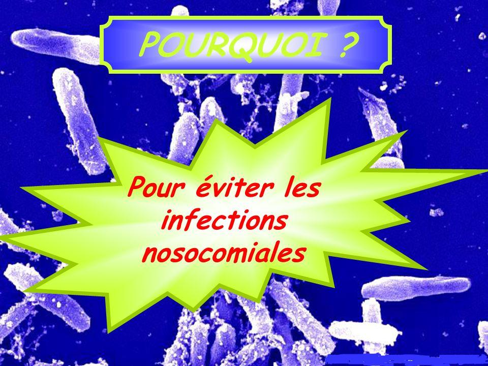 Pour éviter les infections nosocomiales