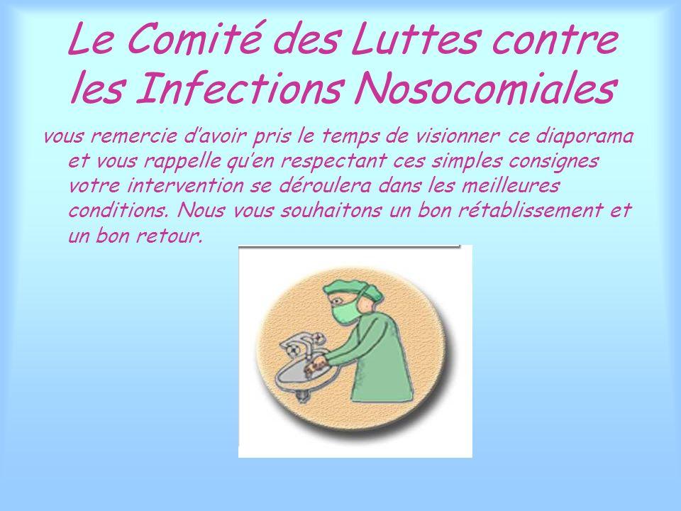 Le Comité des Luttes contre les Infections Nosocomiales