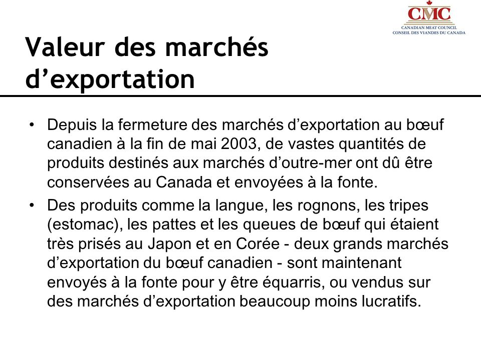 Valeur des marchés d'exportation