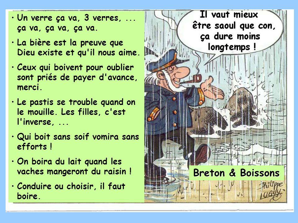 Breton & Boissons Un verre ça va, 3 verres, ... ça va, ça va, ça va.