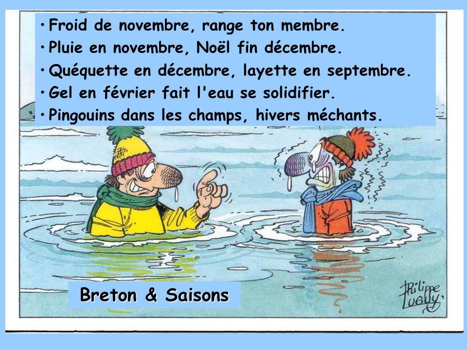 Breton & Saisons Froid de novembre, range ton membre.