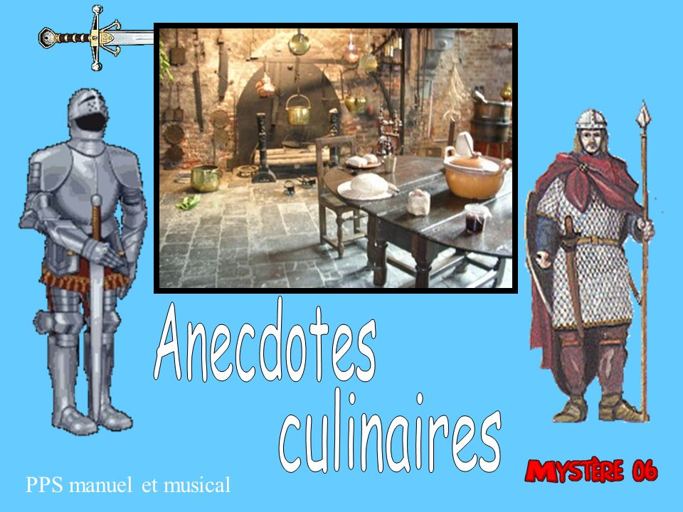 Anecdotes culinaires PPS manuel et musical