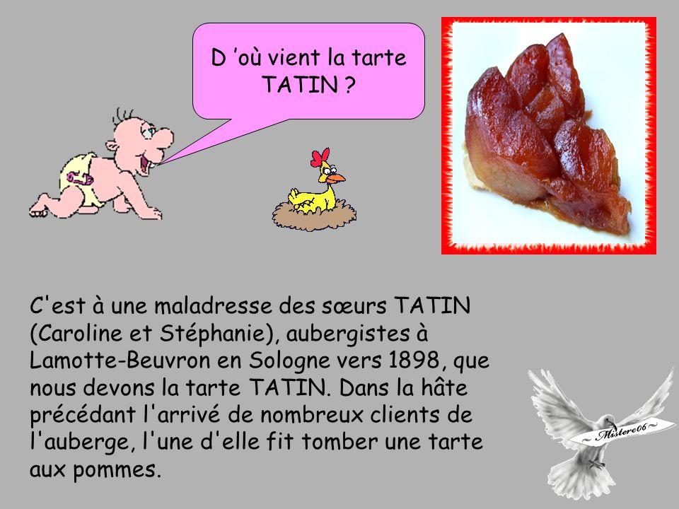 D 'où vient la tarte TATIN
