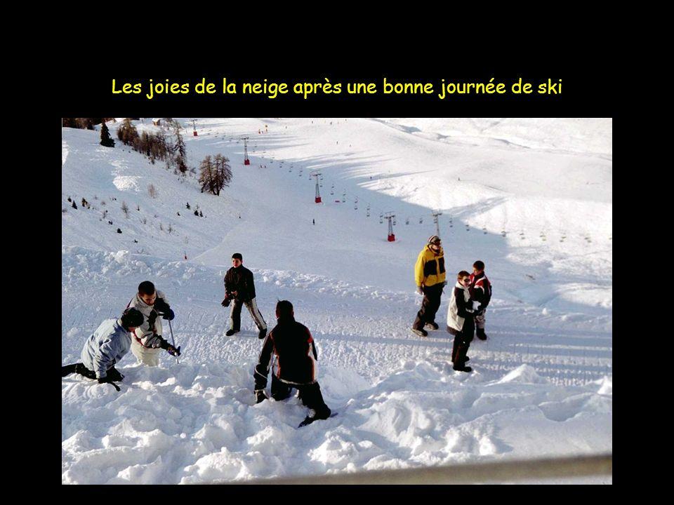 Les joies de la neige après une bonne journée de ski