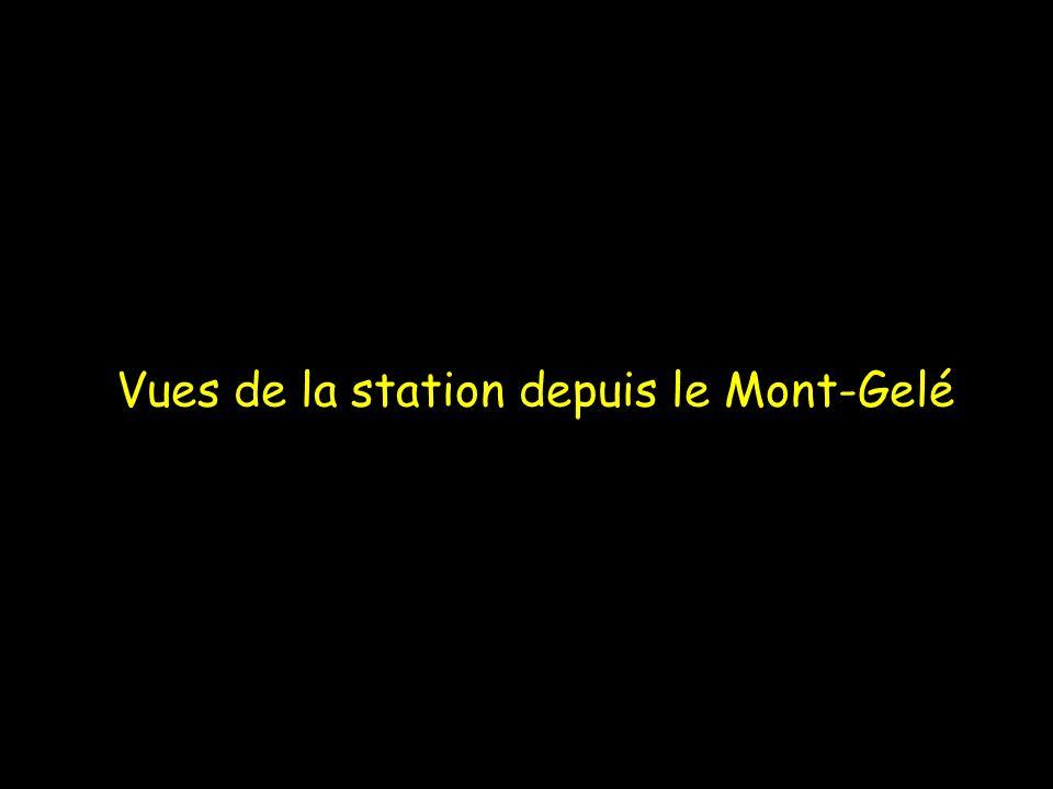 Vues de la station depuis le Mont-Gelé