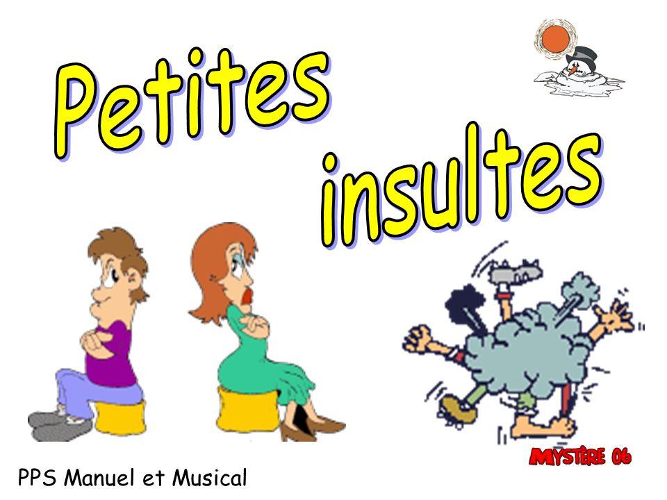 Petites insultes PPS Manuel et Musical