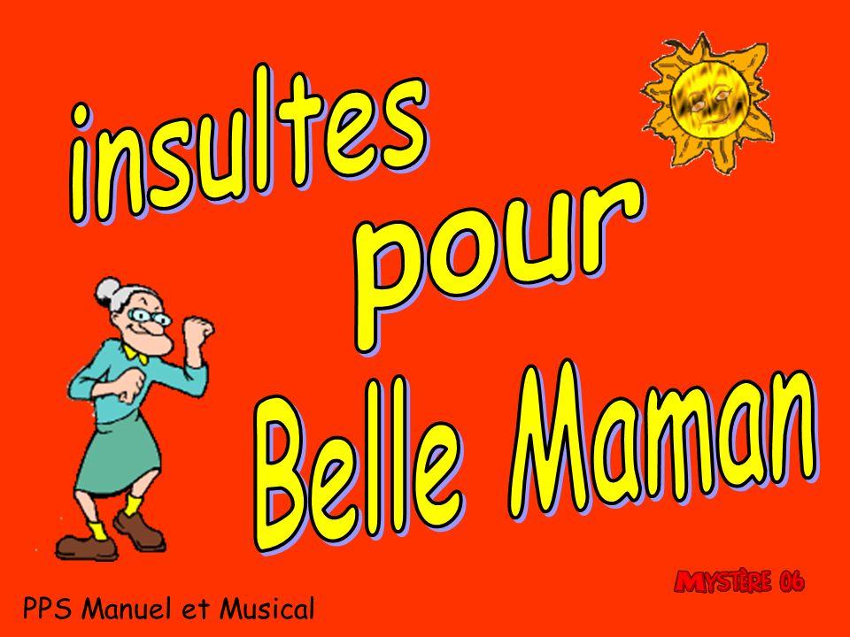 insultes pour Belle Maman