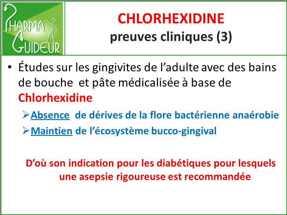 CHLORHEXIDINE preuves cliniques (3)
