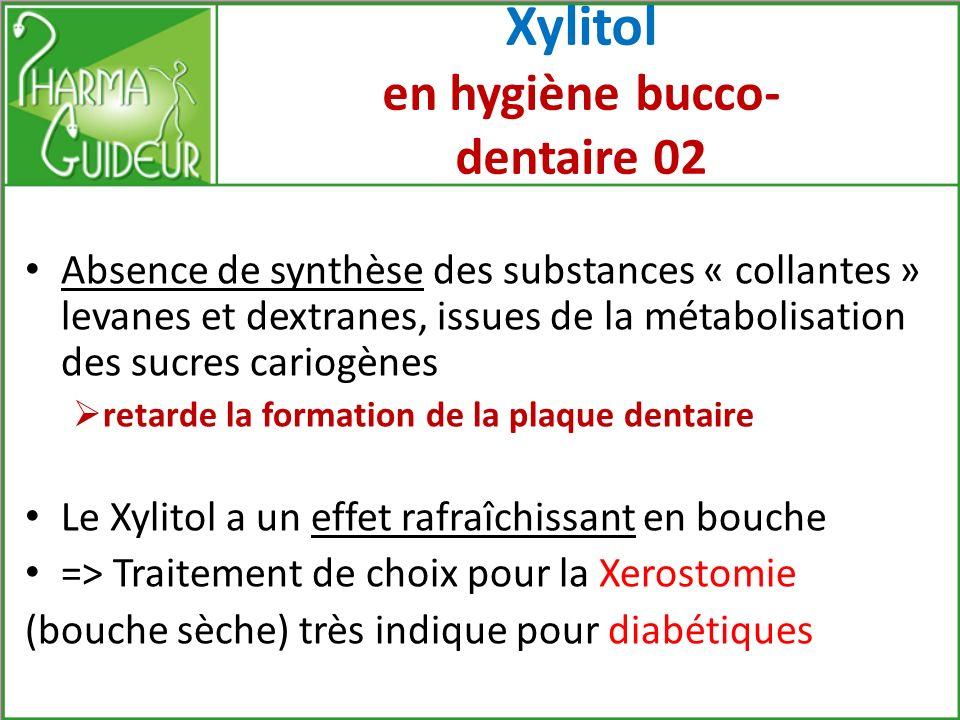 Xylitol en hygiène bucco- dentaire 02