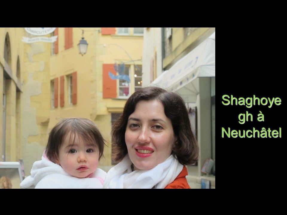Shaghoyegh à Neuchâtel