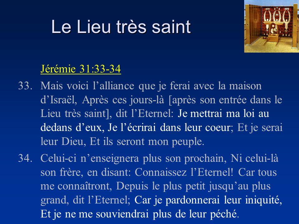 Le Lieu très saint Jérémie 31:33-34