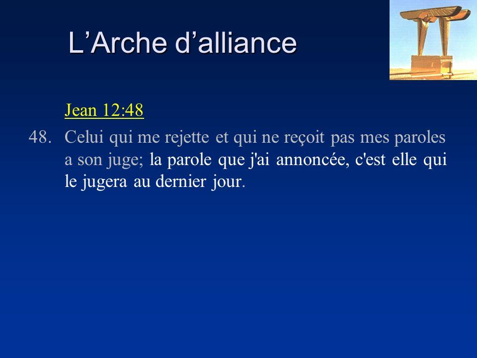 L'Arche d'alliance Jean 12:48