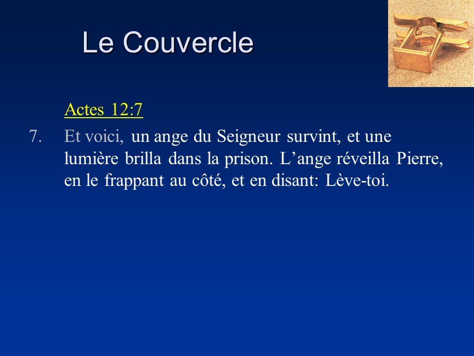 Le Couvercle Actes 12:7.