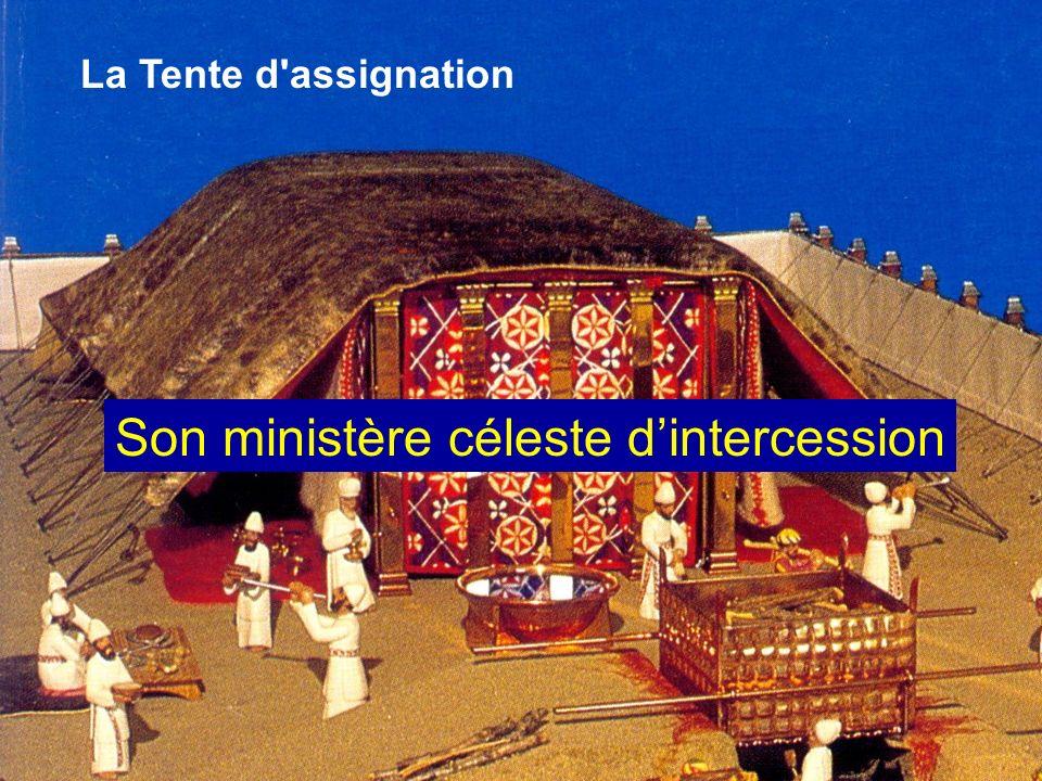 Son ministère céleste d'intercession
