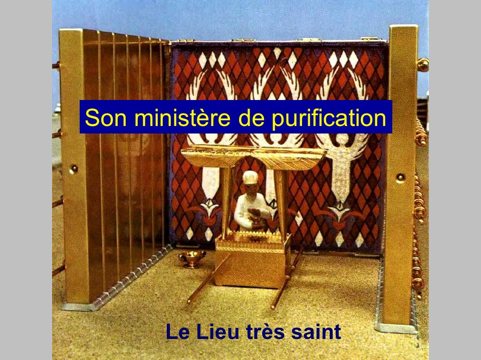Son ministère de purification