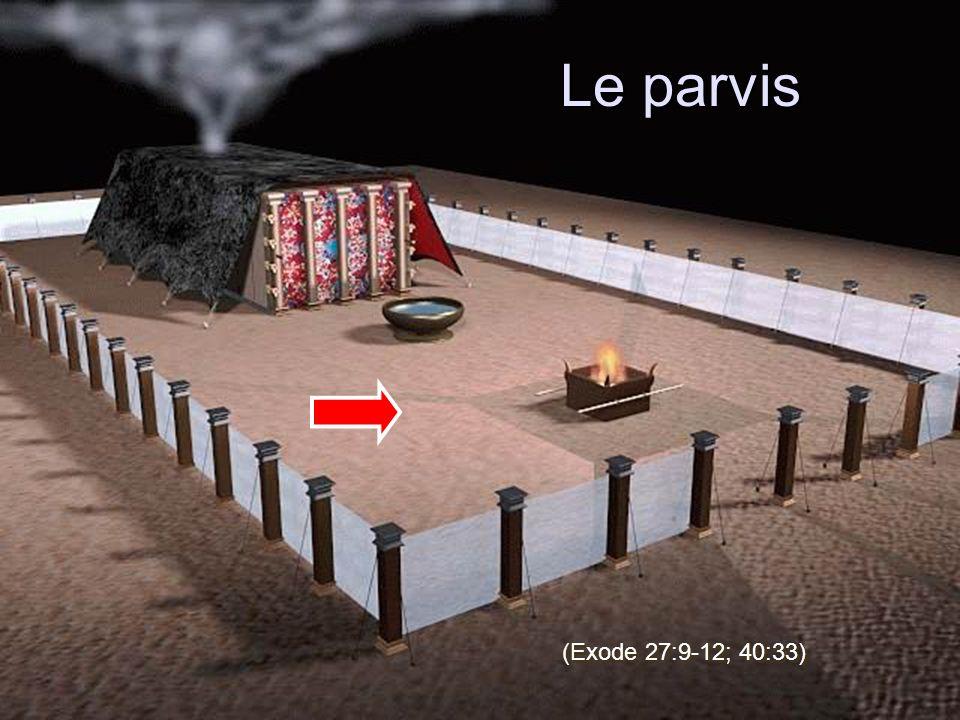 Le parvis (Exode 27:9-12; 40:33)
