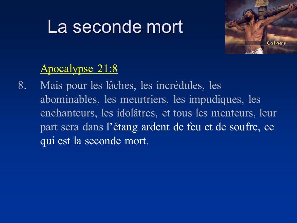 La seconde mort Apocalypse 21:8