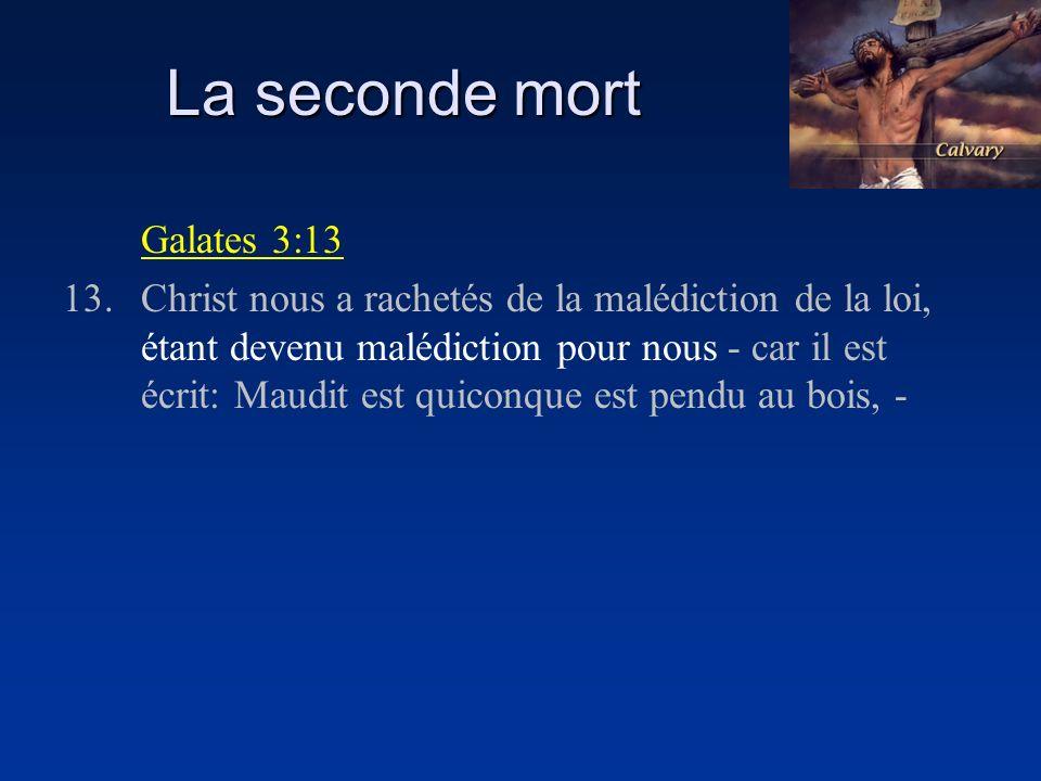 La seconde mort Galates 3:13