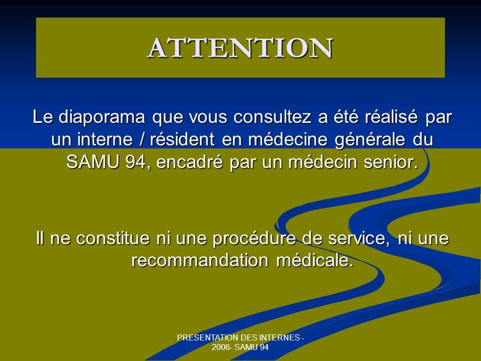 PRESENTATION DES INTERNES - 2006- SAMU 94