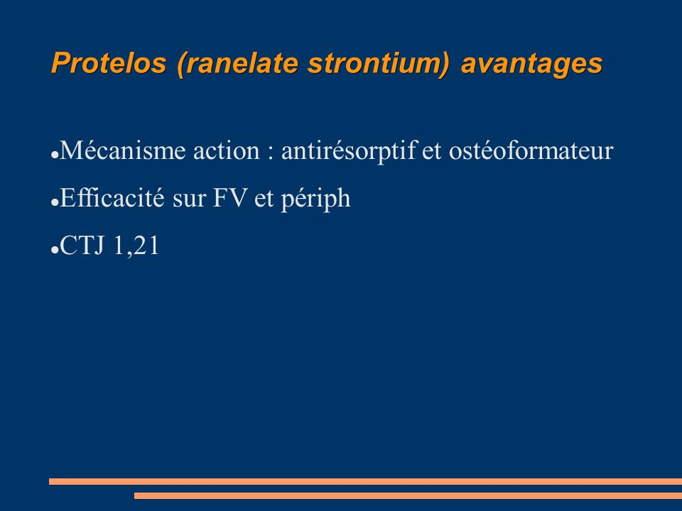 Protelos (ranelate strontium) avantages