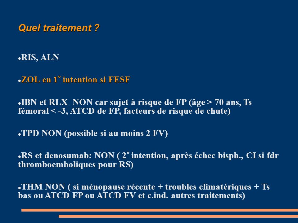 Quel traitement RIS, ALN ZOL en 1° intention si FESF