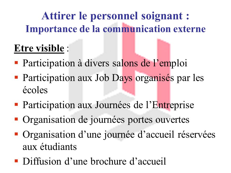 Attirer le personnel soignant : Importance de la communication externe