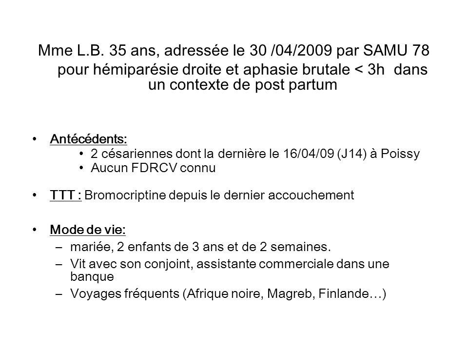 Mme L.B. 35 ans, adressée le 30 /04/2009 par SAMU 78