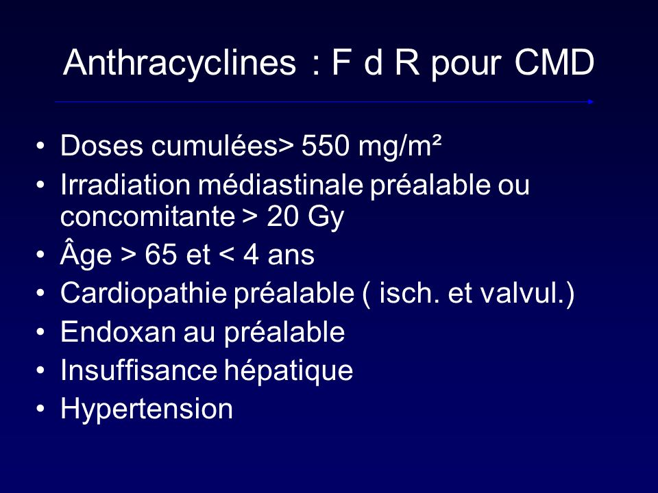 Anthracyclines : F d R pour CMD