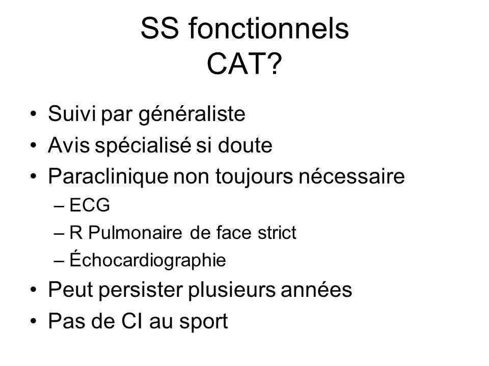 SS fonctionnels CAT Suivi par généraliste Avis spécialisé si doute