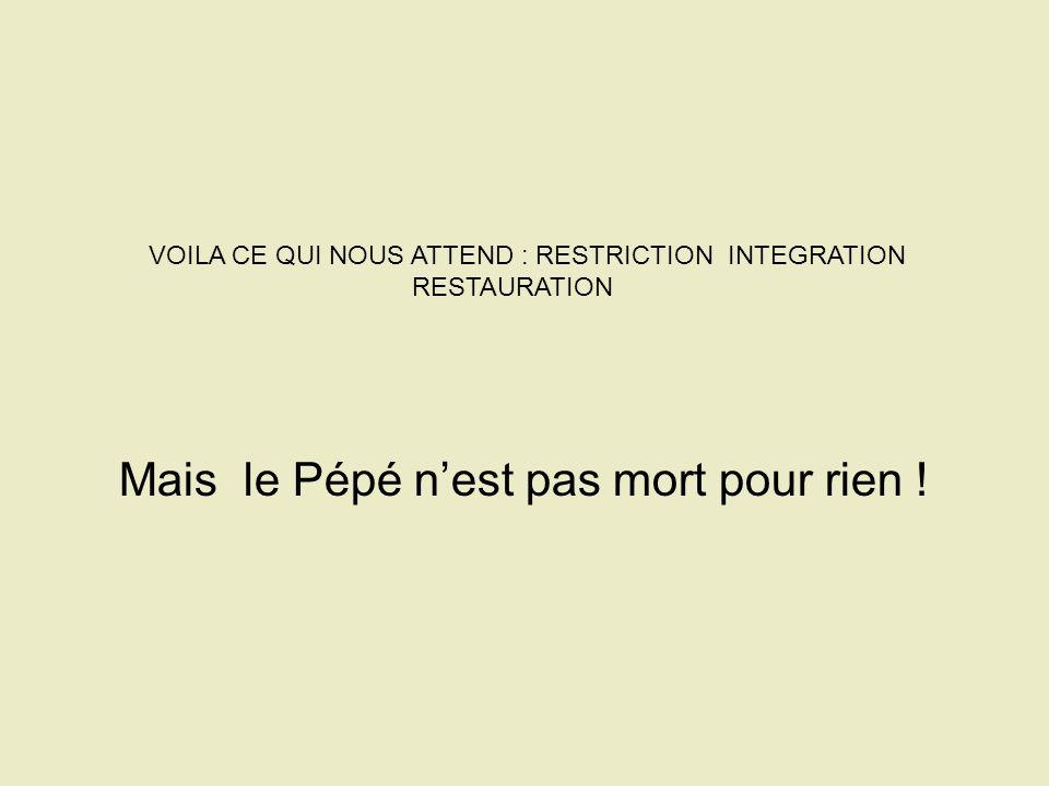 Mais le Pépé n'est pas mort pour rien !