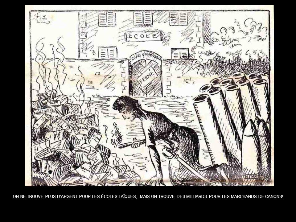 ON NE TROUVE PLUS D'ARGENT POUR LES ÉCOLES LAÏQUES, MAIS ON TROUVE DES MILLIARDS POUR LES MARCHANDS DE CANONS!